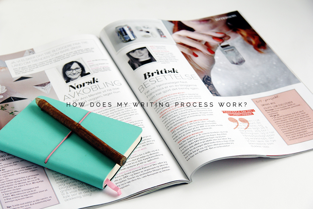 How does my writing process work?
