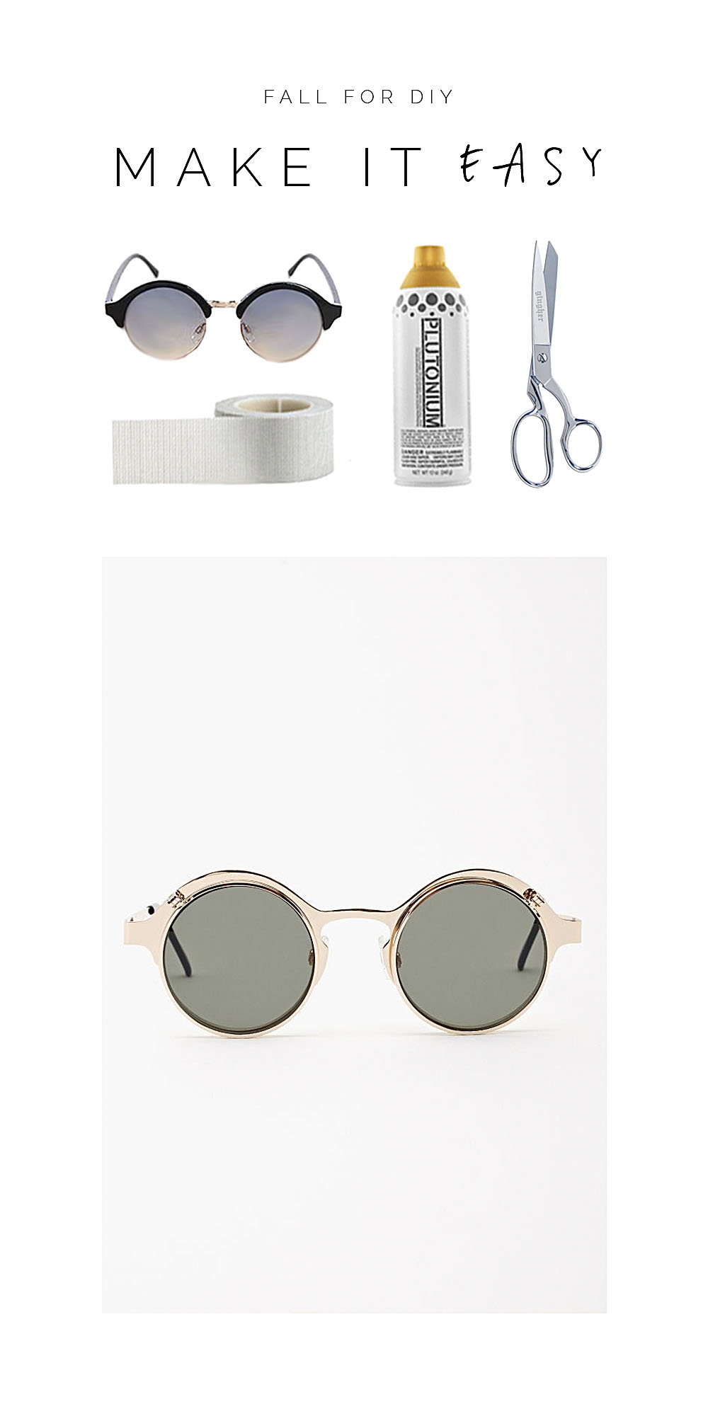 Fall For DIY Make It Easy gold rimmed sunglasses