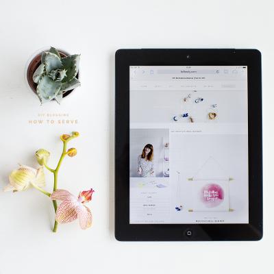 DIY Blogging | How to Serve
