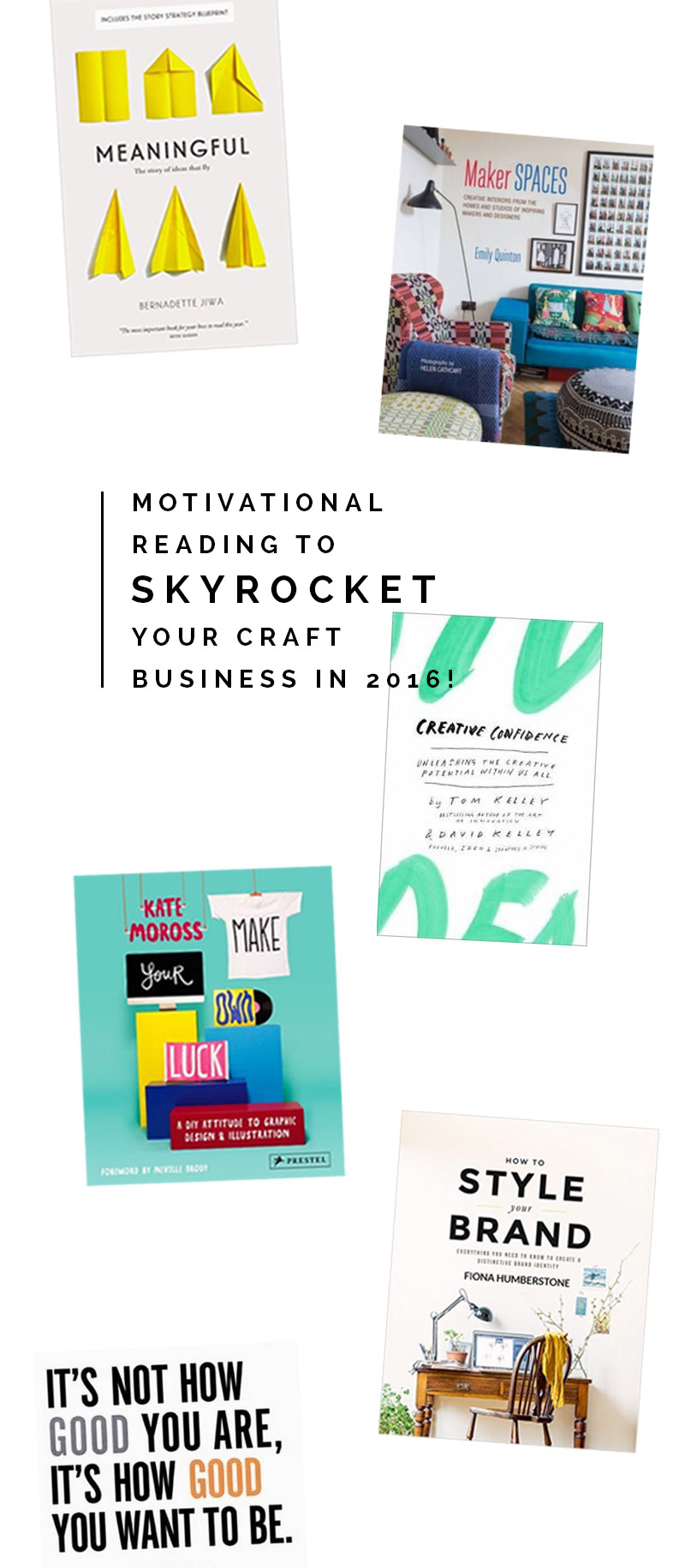 Motivational  reading to  SKYROCKET your Craft  Business in 2016!