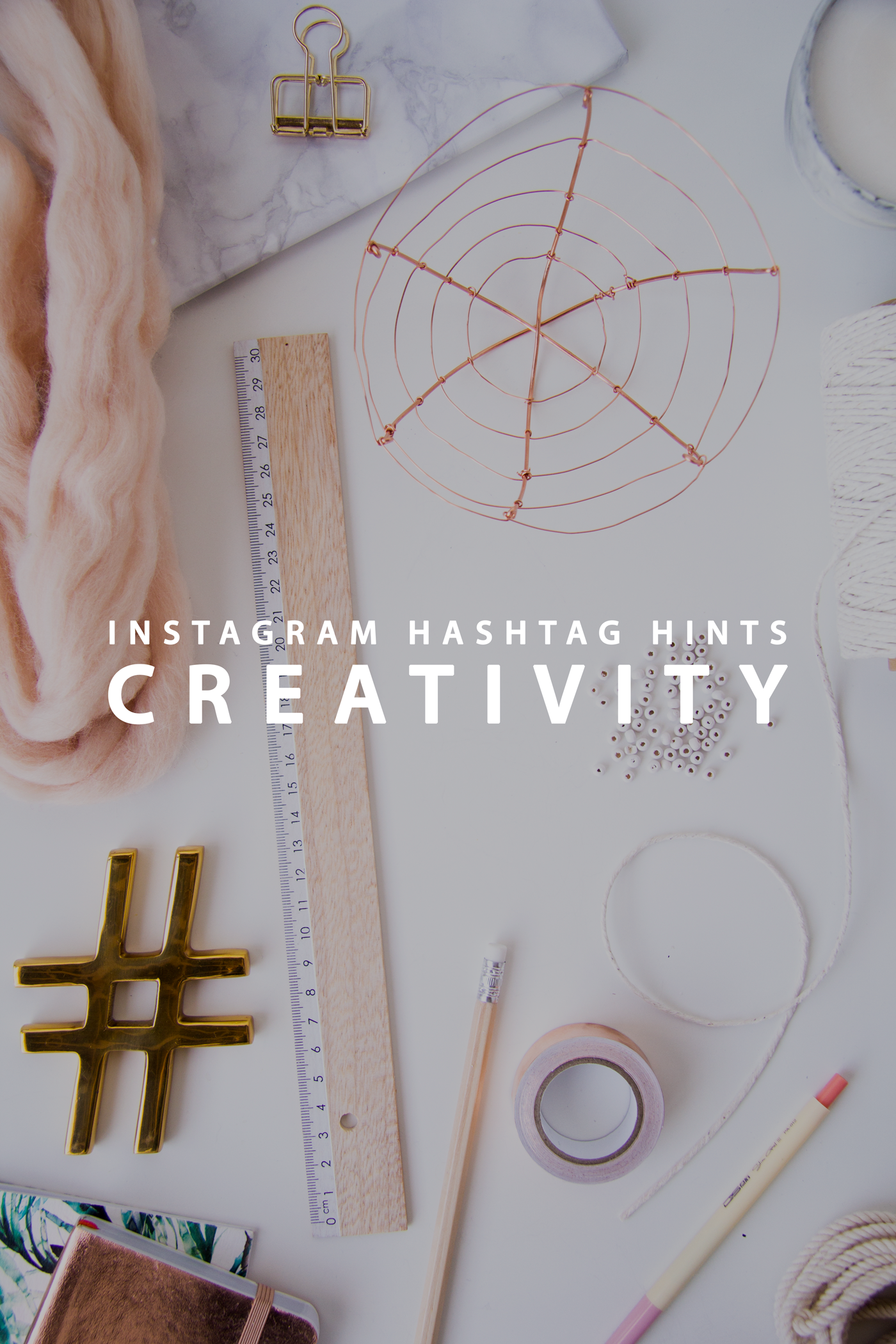 Instagram Hashtag Hints: Creativity