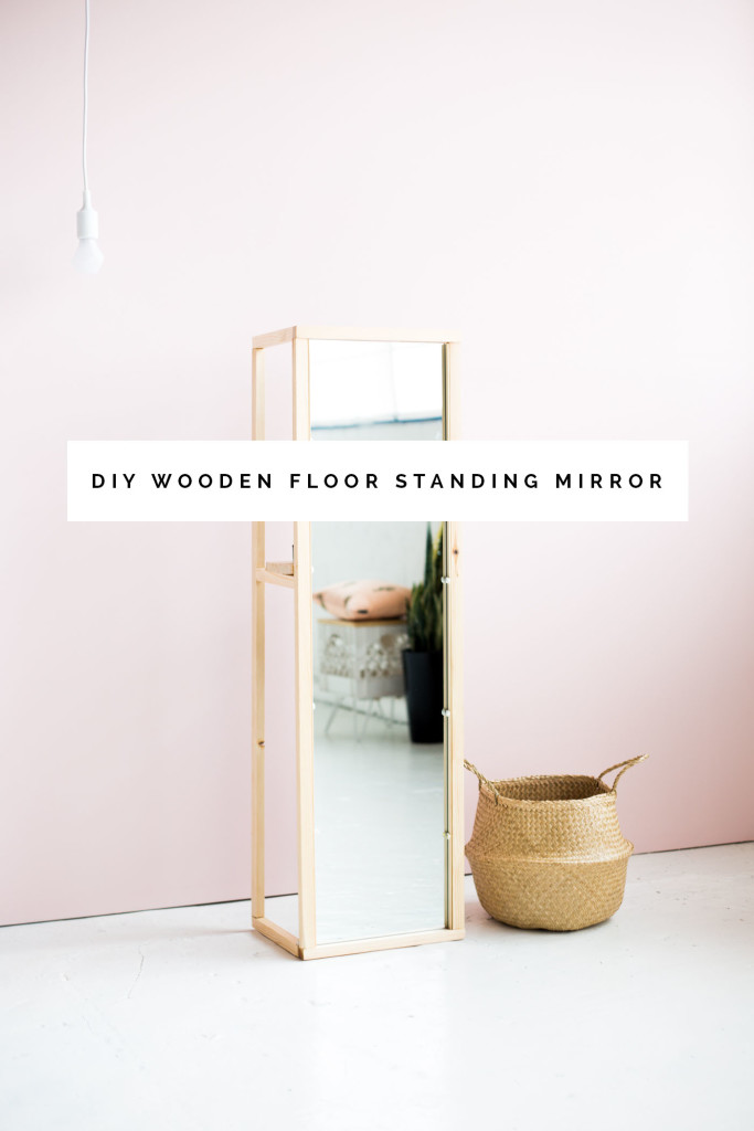DIY Wooden Floor Standing Mirror
