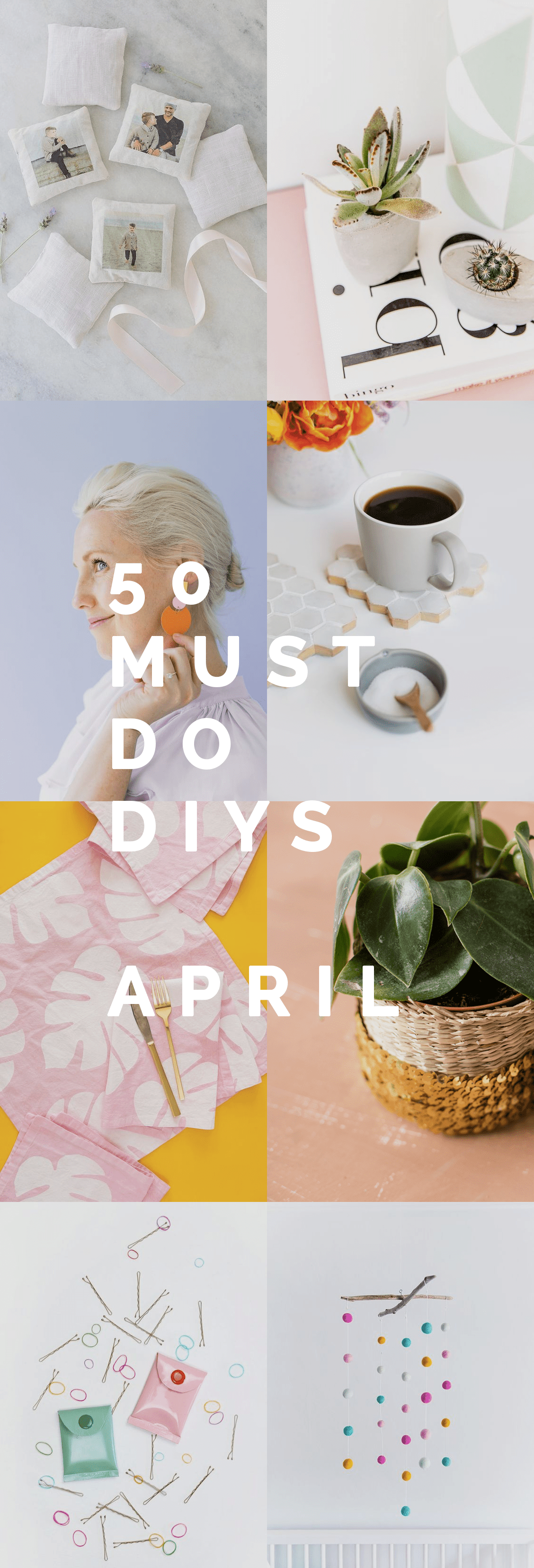 50 Must do DIYs April