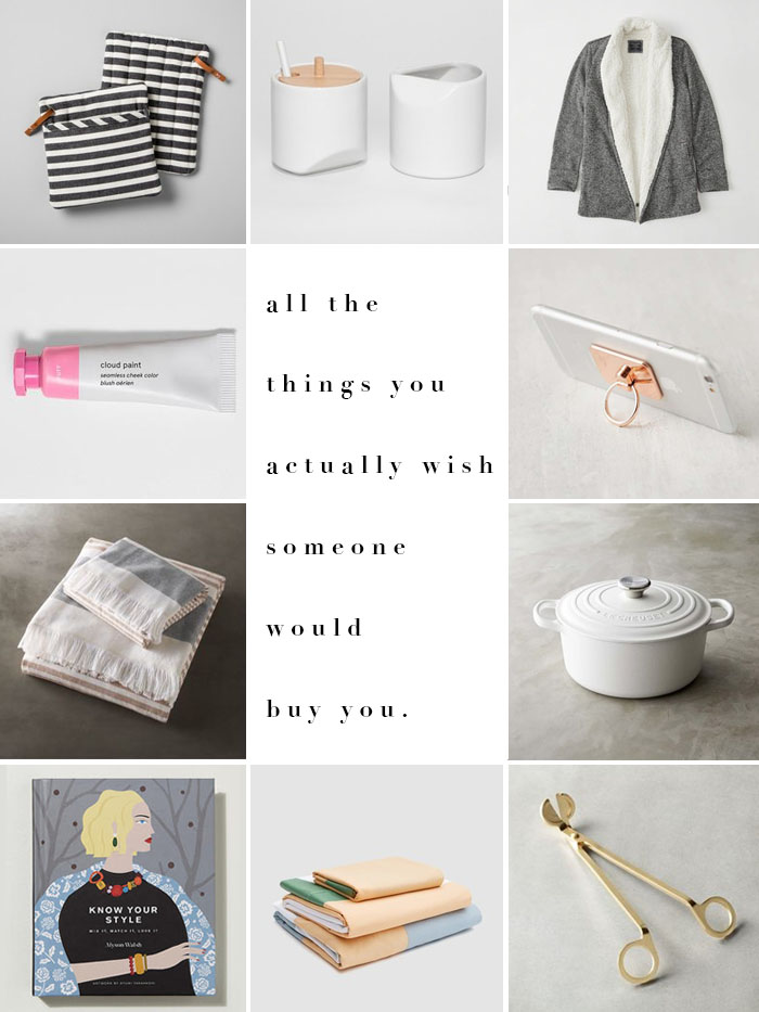 Gift Guide | Things you Wish they'd Buy You